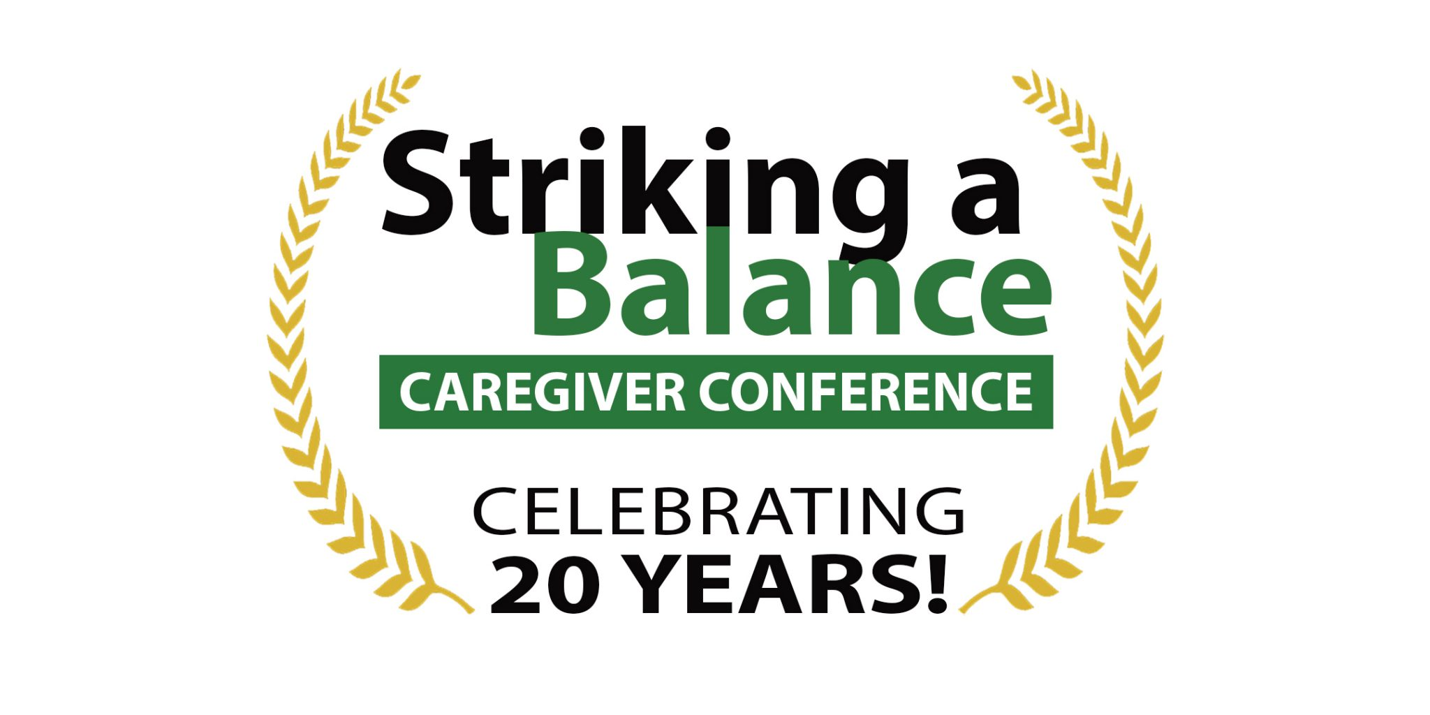 Striking A Balance: Family Caregiver Conference